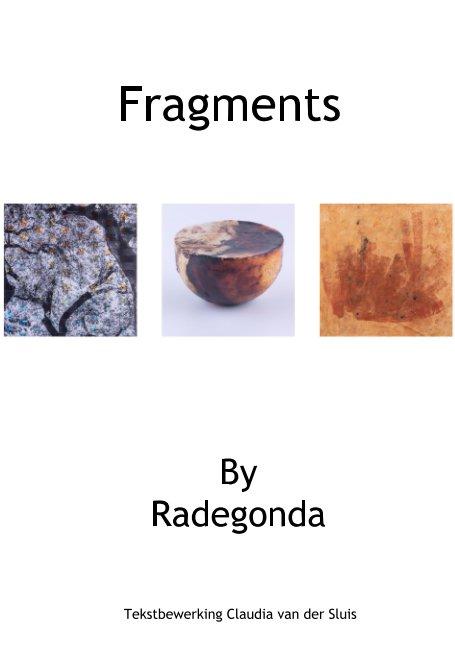 View Fragments by Radegonda Brode