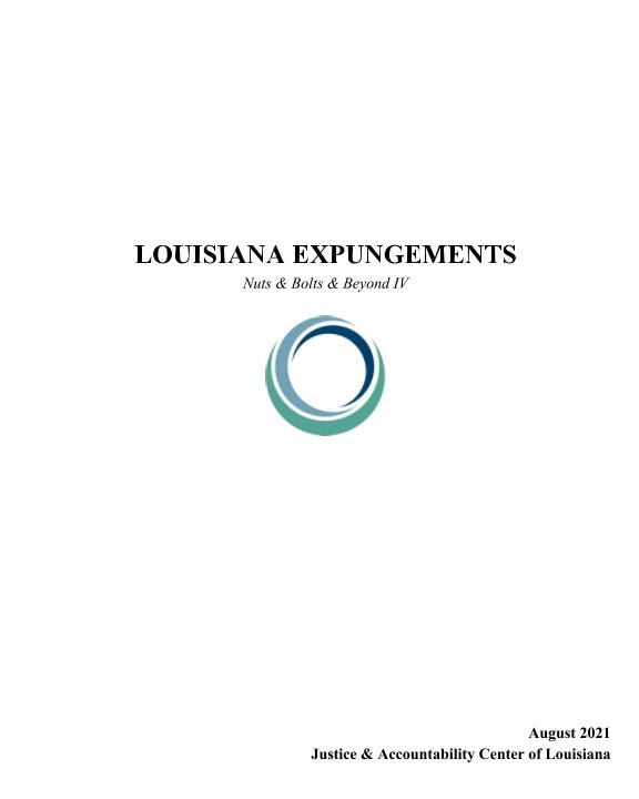 Ver Louisiana Expungements por Justice and Accountability Cen