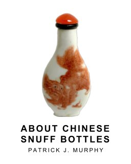 About Chinese Snuff Bottles book cover