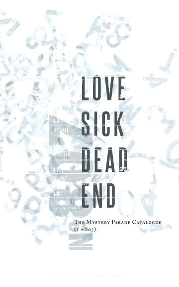 View Love Sick Dead End by The Mystery Parade