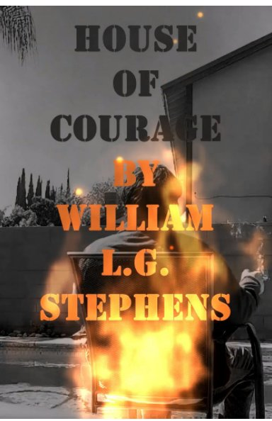 View House of Courage by William Stephens