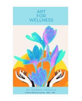Creative Wellness Journey 2020 - 2021 book cover