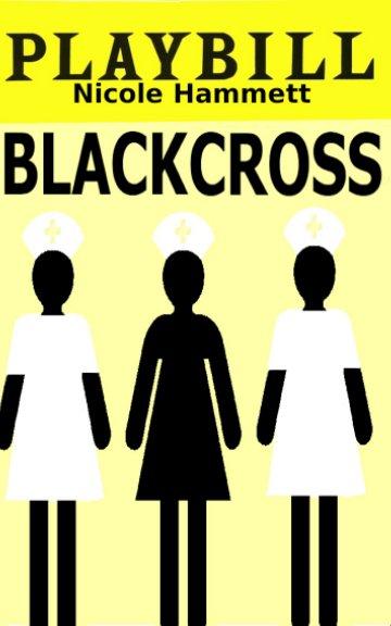 Ver Black Cross por Nicole Hammett