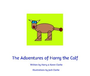 The Adventures of Harry the Calf book cover