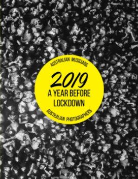 2019 A Year Before Lockdown book cover
