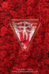 Sacred Feminine Priestess Path Book