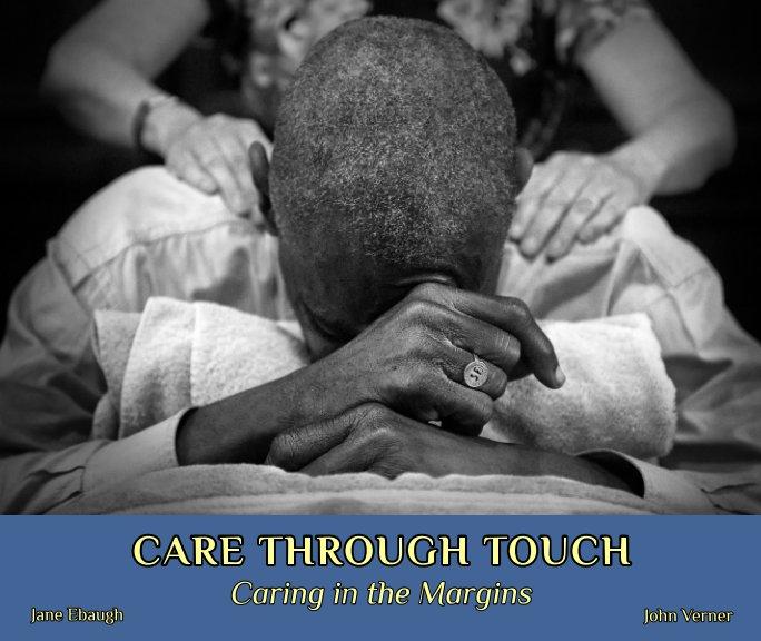 Ver Care Through Touch por Jane Ebaugh, John Verner