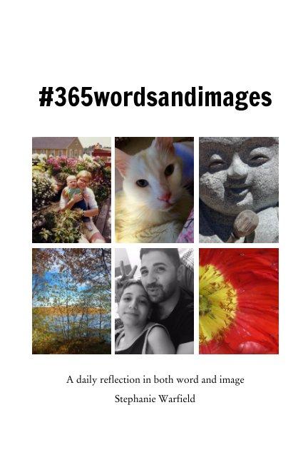 View #365wordsandimages by Stephanie Warfield
