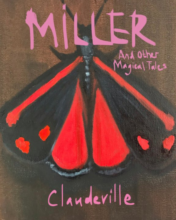View Miller by Claudeville