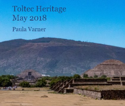 Toltec Heritage May 2018 book cover