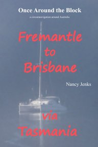 Once Around the Block Freemantle to Brisbane via Tasmania book cover