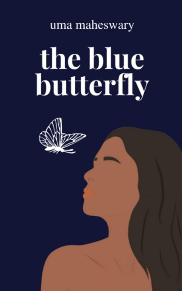 View The Blue Butterfly by Uma Maheswary