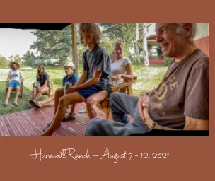 Hunewill Ranch—August 7-12, 2021 book cover