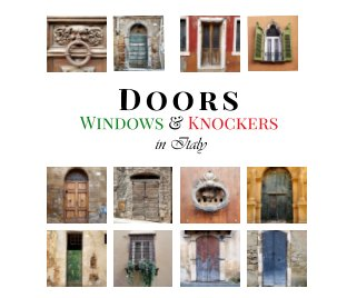 Doors, Windows, and Knockers in Italy book cover