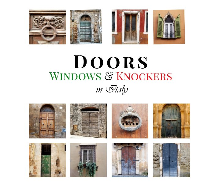 View Doors, Windows, and Knockers in Italy by Ilene Modica