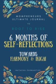 Mompreneurs Ultimate Journal - Root to Rise - 6 months of self-reflections book cover