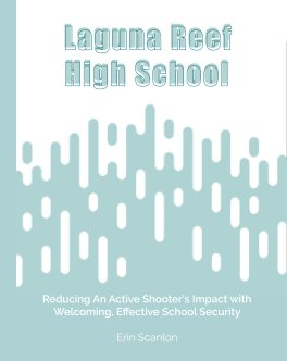 Reducing An Active Shooter's Impact with Welcoming, Effective School Security book cover