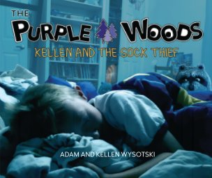 The Purple Woods - Kellen and the Sock Thief book cover