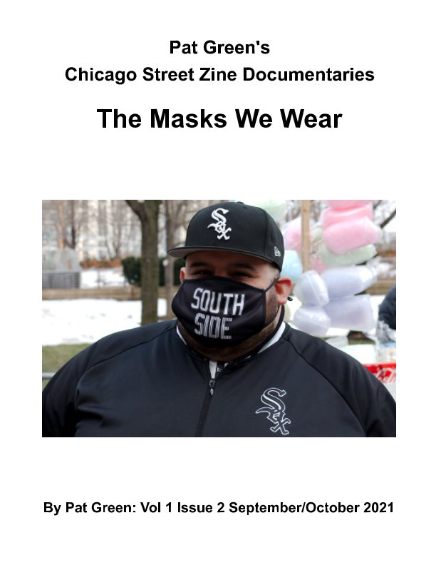 View Pat Green's Chicago Zines: The Masks We Wear by Pat Green