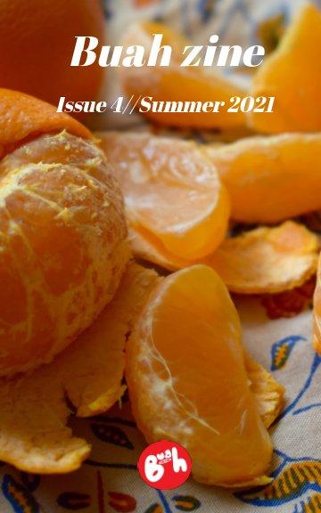 Ver Buah zine: Issue 4 por Buah zine