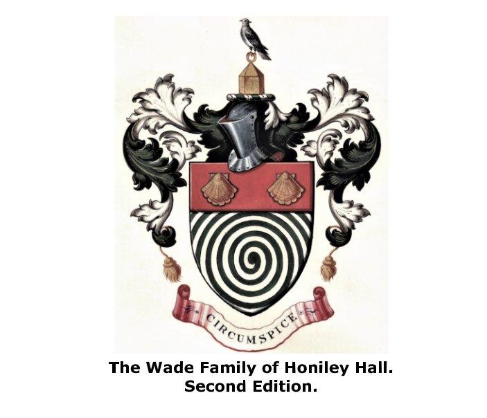 Ver The Wade Family of Honiley Hall. por Robert Wade