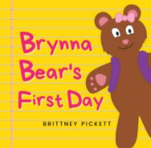 Brynna Bear's First Day book cover