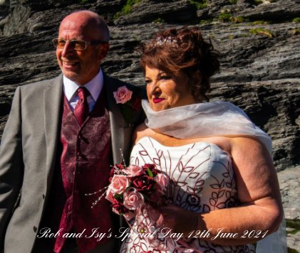Rob and Isy's Special Day 12th June 2021 book cover