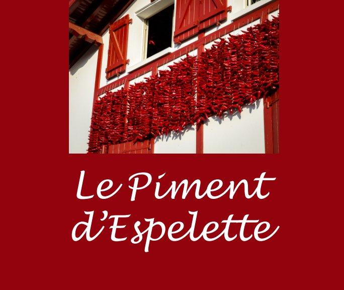 Bekijk Le Piment d'Espelette op Patrick JACOULET