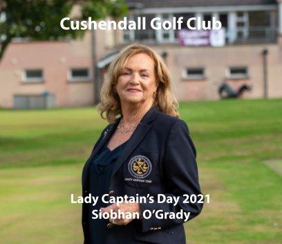 Lady Captains Day - Cushendall Golf Club 2021 book cover