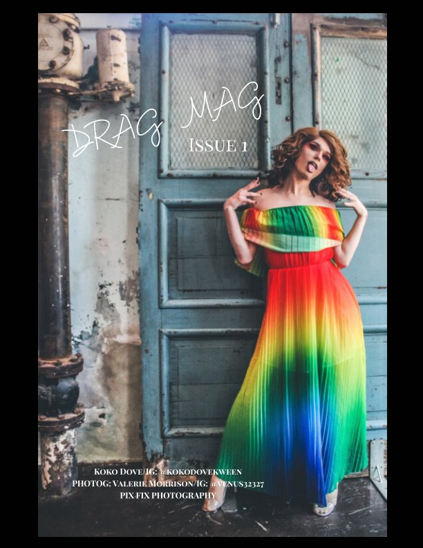 View Drag Mag Issue 1 by Valerie Morrison