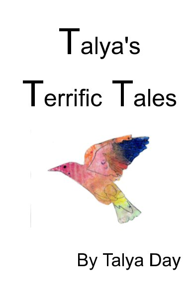 View Talya's Terrific Tales by Talya Day