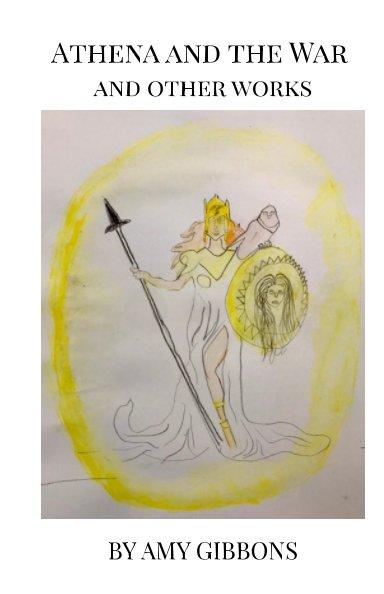 Ver Athena and The War por Amy Gibbons