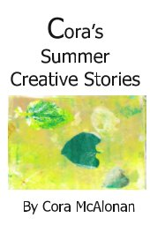 Cora's Summer Creative Stories book cover