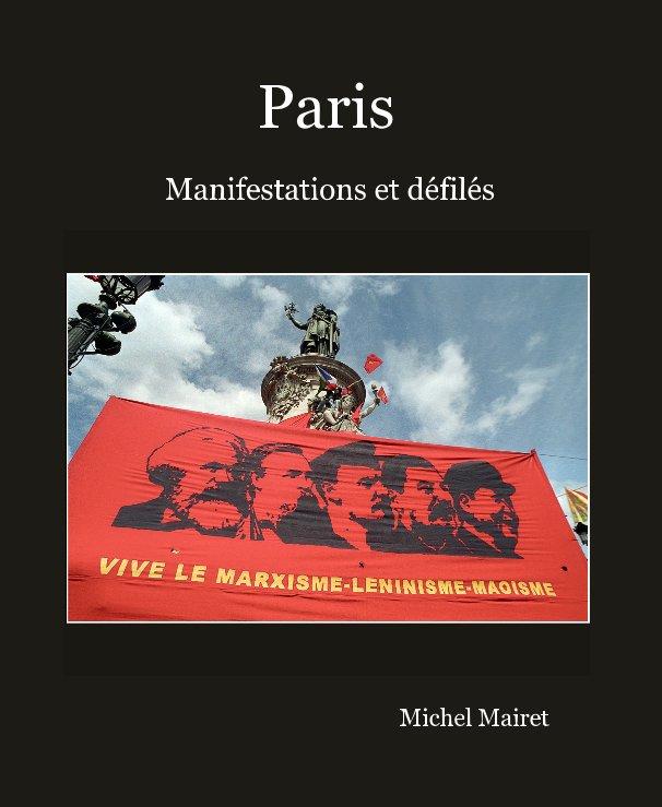 View Paris by Michel Mairet