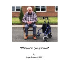 """""""When am I going home?"""" book cover"""