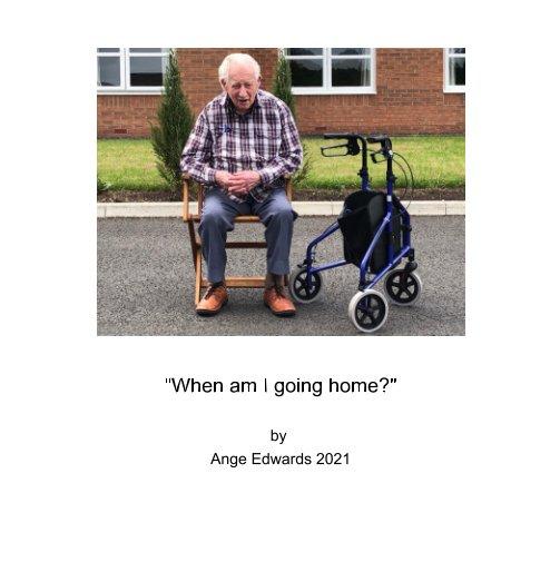 "Ver ""When am I going home?"" por Ange Edwards"