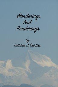 Wanderings And Ponderings book cover