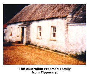 The Australian Freeman Family from Tipperary. book cover