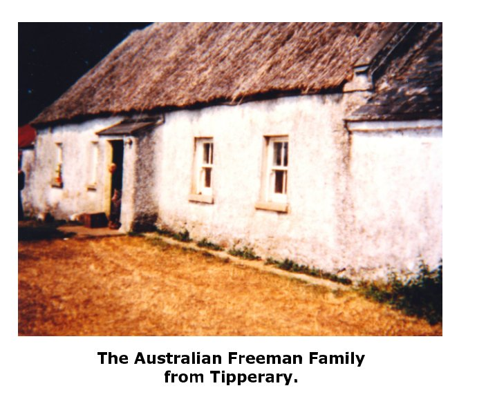Ver The Australian Freeman Family from Tipperary. por Robert, Elaine Wade