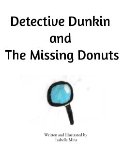 Detective Dunkin and The Missing Donuts book cover