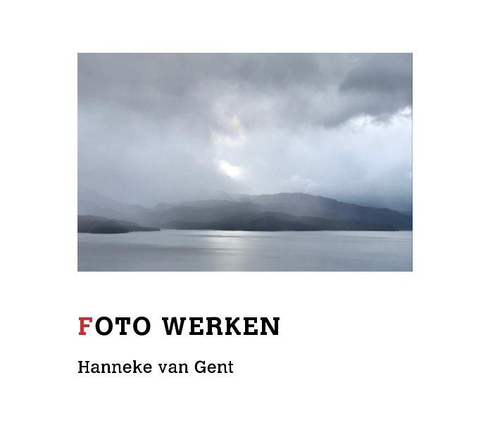 View Photo Works by Hanneke van Gent