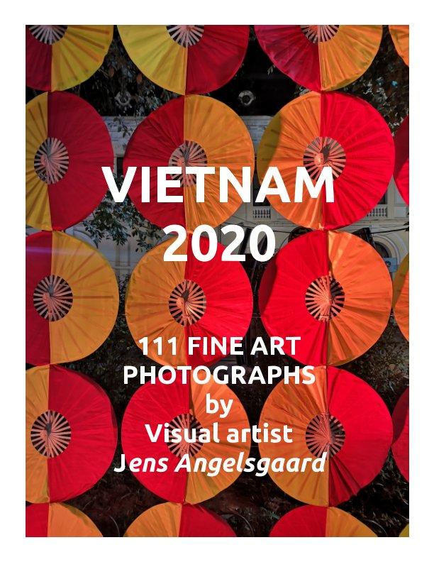 View Vietnam 2020 by Jens Angelsgaard