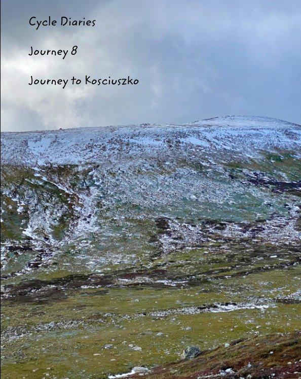 View Cycle Diaries Journey 8 Australia Journey To Kosciusko by Doug Whitehead