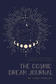 The Cosmic Dream Journal book cover