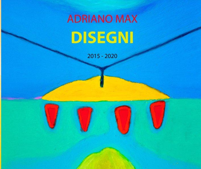 Ver Disegni por Adriano Max