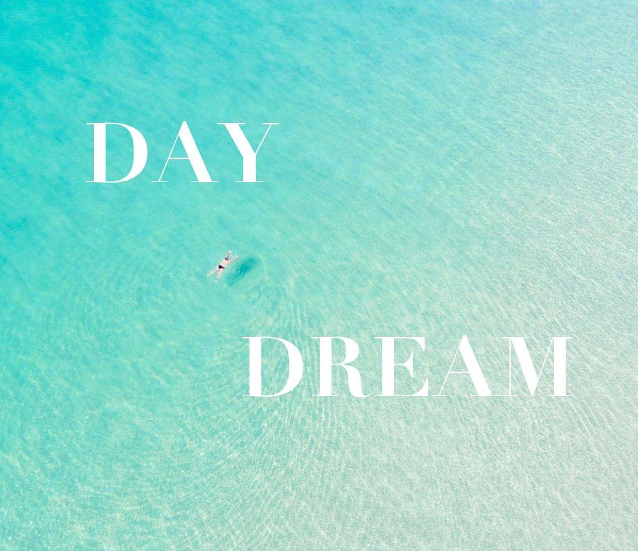Visualizza Day Dream di Richard Podgurski Jr