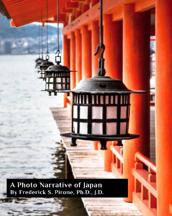 Visualizza A Photo Narrative of Japan di Frederick S. Pirone