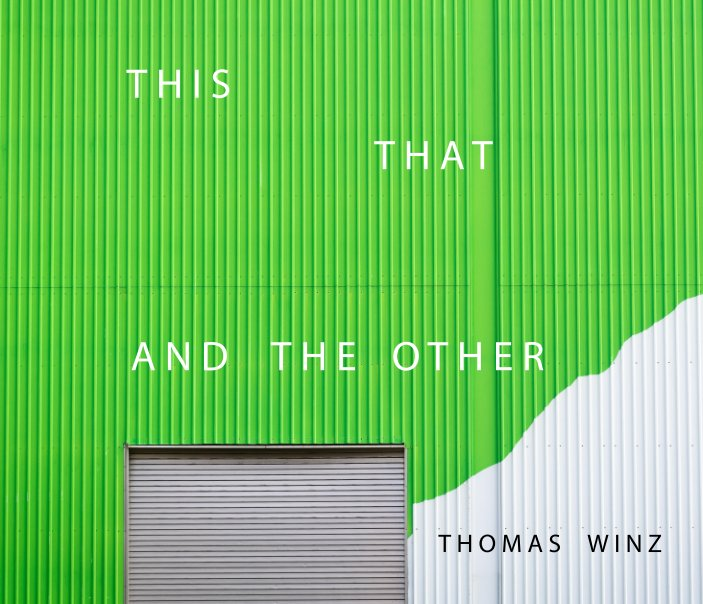 View This That and the Other by Thomas Winz