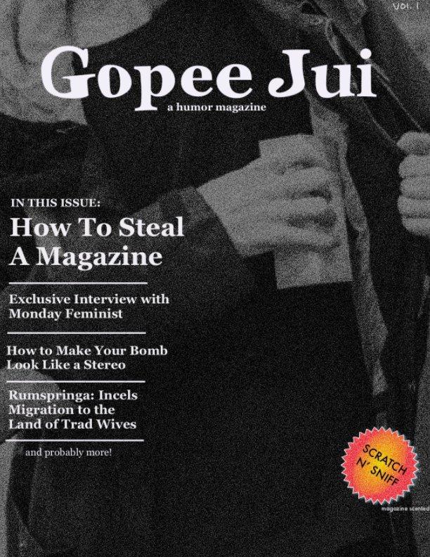 Visualizza Issue No. 1 di Gopee Jui Magazine