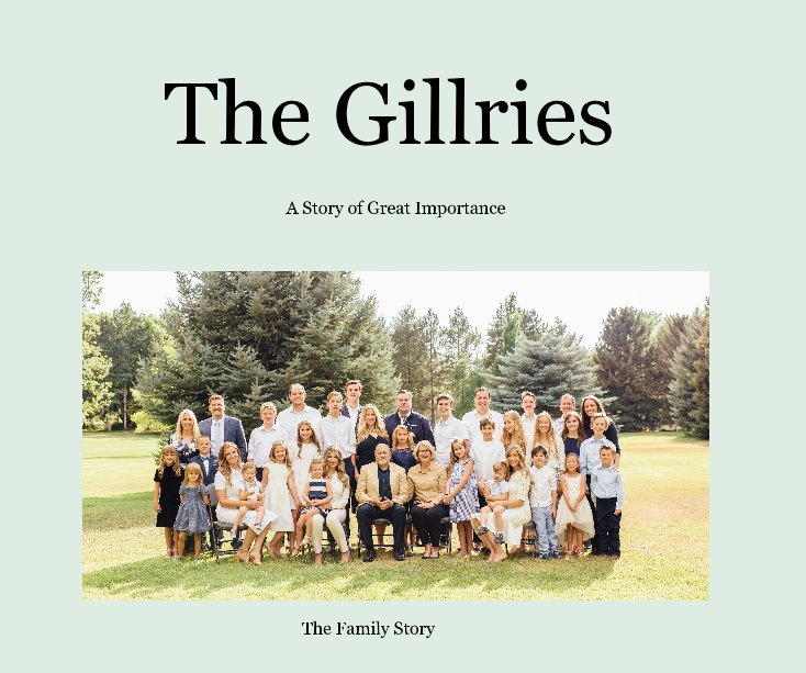 Ver The Gillries por A Story of Great Importance